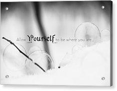 Yourself Acrylic Print
