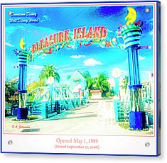 Pleasure Island Sign And Walkway Downtown Disney Acrylic Print