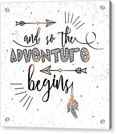 And So The Adventure Begins - Boho Chic Ethnic Nursery Art Poster Print Acrylic Print