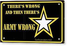 Army Wrong Acrylic Print