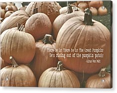 Autumn Harvest Quote Acrylic Print by JAMART Photography