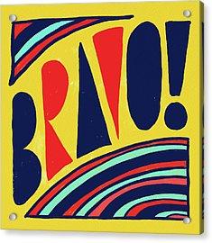 Bravo Acrylic Print