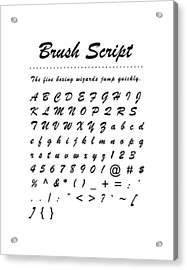 Brush Script - Most Wanted Acrylic Print