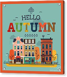 Colorful Vector Hello Autumn Seasonal Acrylic Print