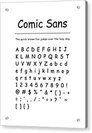 Comic Sans - Most Wanted Acrylic Print