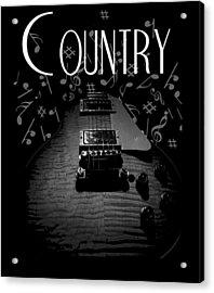 Country Music Guitar Music Acrylic Print