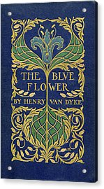 Cover Design For The Blue Flower Acrylic Print
