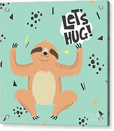 Cute  Sloth Vector Illustration. Lets Acrylic Print