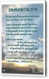 Do Not Stand At My Grave And Weep Acrylic Print