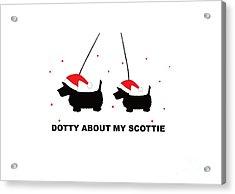 Dotty About My Scottie - Xmas Acrylic Print
