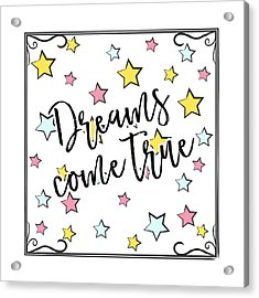 Dreams Come True - Baby Room Nursery Art Poster Print Acrylic Print