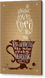 Every Morning Acrylic Print