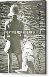 Fishing With The Pup Quote Acrylic Print by JAMART Photography