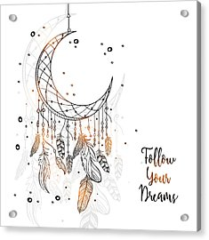Follow Your Dreamcatcher - Boho Chic Ethnic Nursery Art Poster Print Acrylic Print