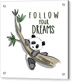 Follow Your Dreams - Baby Room Nursery Art Poster Print Acrylic Print