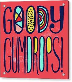Goody Gumdrops Acrylic Print