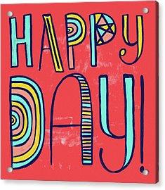 Happy Day Acrylic Print