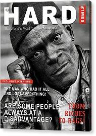 Hard Times Magazine Acrylic Print