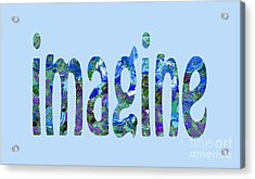 Imagine 1008 Acrylic Print