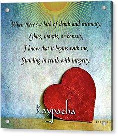 Kaypacha -february 13,2019 Acrylic Print
