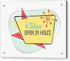 Acrylic Print featuring the digital art Kitchen Open 24 Hours- Art By Linda Woods by Linda Woods