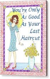 Last Haircut Acrylic Print
