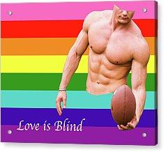 Love Is Blind 4 Acrylic Print