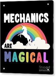 Acrylic Print featuring the digital art Mechanics Are Magical by Flippin Sweet Gear