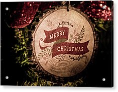Acrylic Print featuring the photograph Merry Christmas by Allin Sorenson