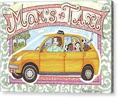 Mom's Taxi Acrylic Print