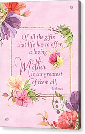 Mother Is The Greatest Gift Acrylic Print