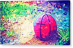 Never Give Up Hebrews Chapter 11 Acrylic Print