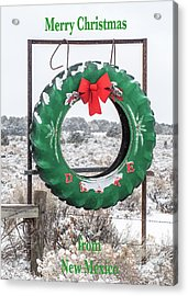 Acrylic Print featuring the photograph New Mexico Christmas Card by Britt Runyon