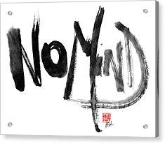 No Mind Acrylic Print