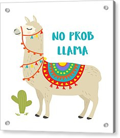 No Prob Llama - Baby Room Nursery Art Poster Print Acrylic Print