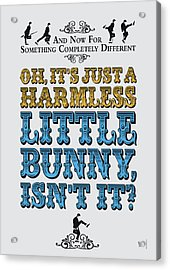 No08 My Silly Quote Poster Acrylic Print