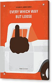 No1033 My Every Which Way But Loose Minimal Movie Poster Acrylic Print