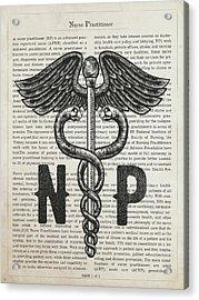 Nurse Practitioner Gift Idea With Caduceus Illustration 01 Acrylic Print