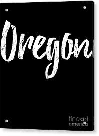 Acrylic Print featuring the digital art Oregon by Flippin Sweet Gear