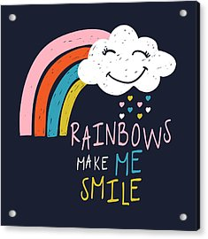 Rainbows Make Me Smile - Baby Room Nursery Art Poster Print Acrylic Print