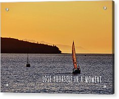 Sailing The English Bay Quote Acrylic Print by JAMART Photography