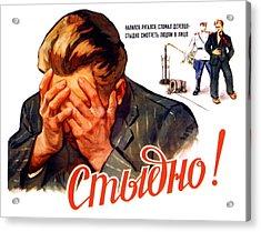 Soviet Anti-alcoholism Propaganda Poster Acrylic Print