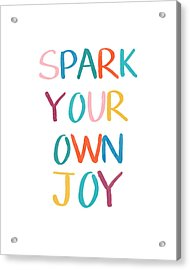 Spark Your Own Joy- Art By Linda Woods Acrylic Print