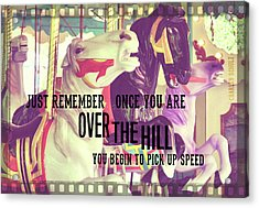 Striking Carousel Quote Acrylic Print by JAMART Photography