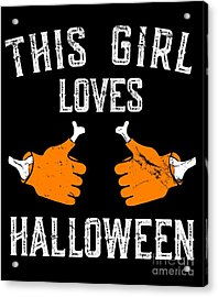 This Girl Loves Halloween Acrylic Print