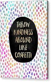 Throw Kindness Around Like Confetti Acrylic Print