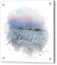 Uplifting Large Square Print, Just Breathe, Beach Sunset Acrylic Print