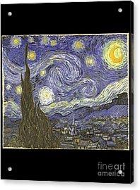 Acrylic Print featuring the digital art Van Goh Starry Night by Flippin Sweet Gear
