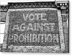 Vote Against Prohibition Baltimore Acrylic Print
