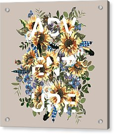 Acrylic Print featuring the painting Watercolour Sunflowers Adventure Typography by Georgeta Blanaru